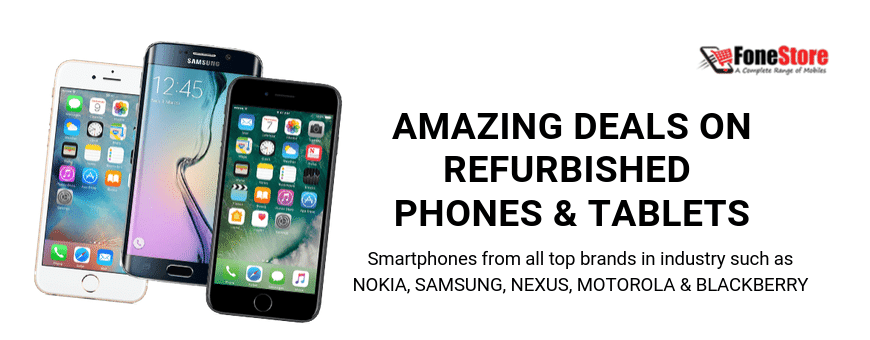 Refurbished Phones And Tablets